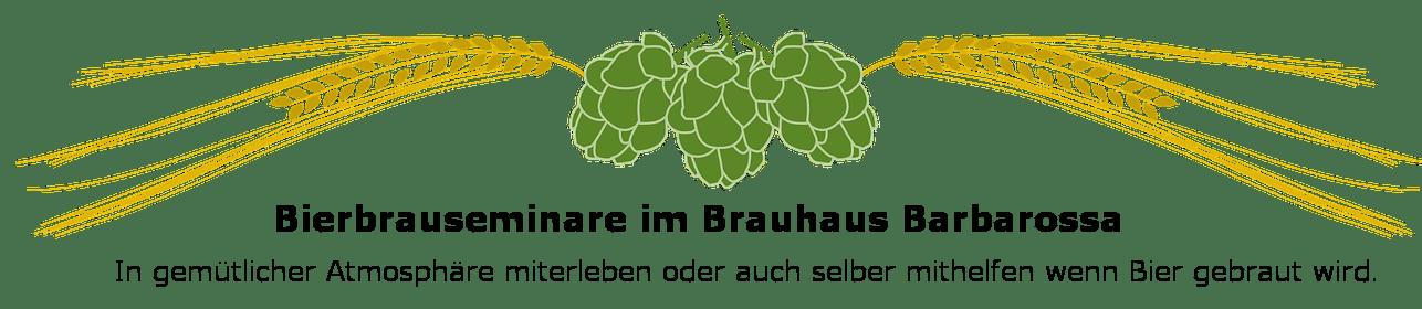 Bierbrauseminare im Brauhaus Barbarossa